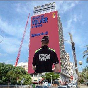 Fotomuntatge de l'equip de Cansalada Viada, sempre atén a les polèmiques locals, ironitzant sobre la pancarta desplegada per l'equip de la candidatura al Barça de Joan Laporta a Madrid i aplicant-ho a la casuística de Mataró.